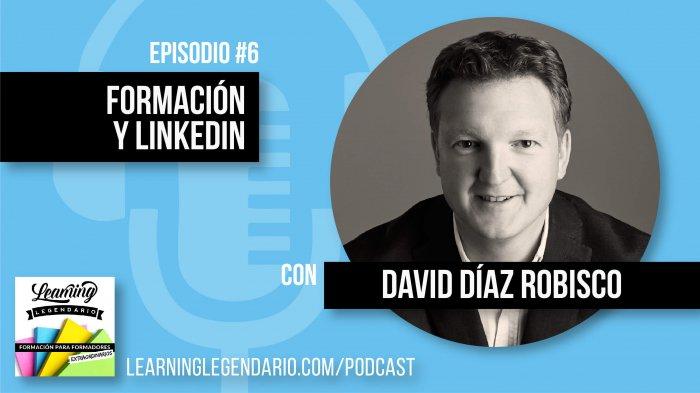 Formación y marca personal en LinkedIn con David Díaz Robisco