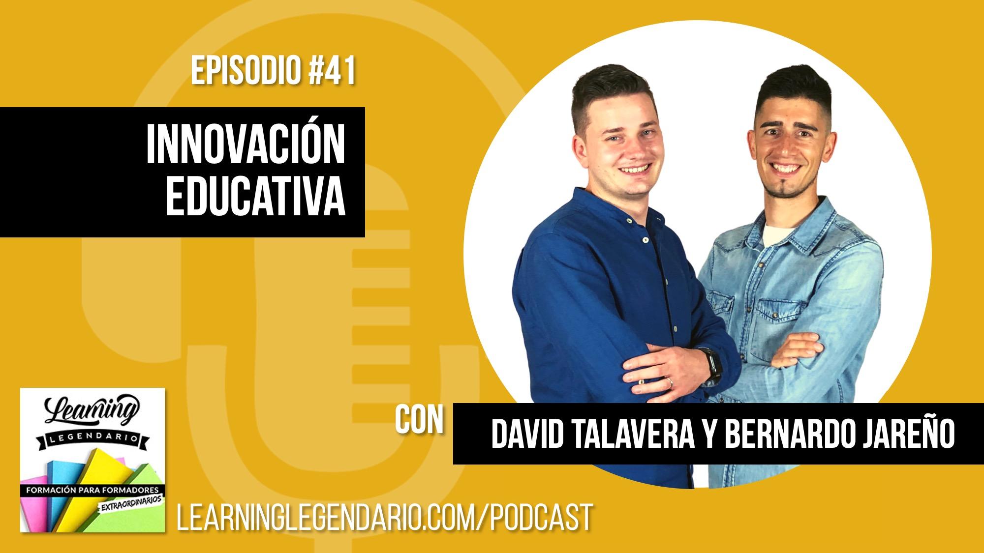 entrevista innovación educativa David Talavera y Bernardo Jareño